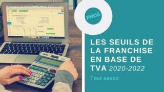 franchise en base de TVA nouveaux seuils 2020