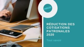Reduction cotisations patronales 2020