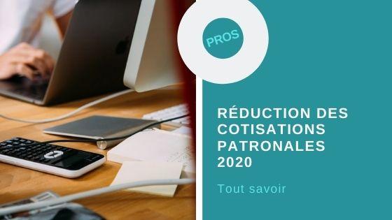 Réduction cotisations patronales 2020