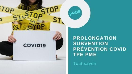 prolongation subvention prévention covid
