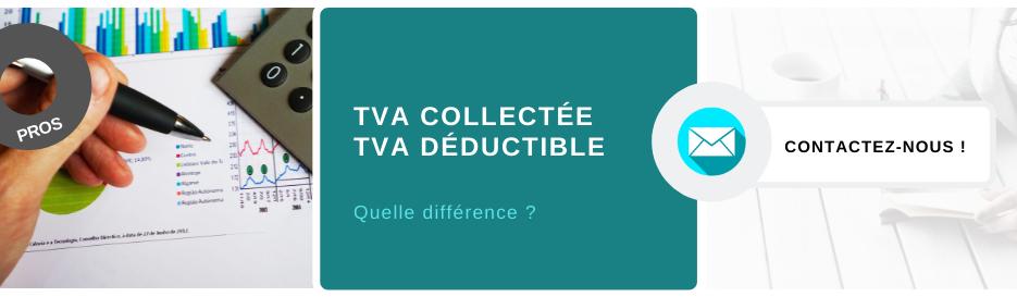TVA collectée et TVA déductible quelle différence